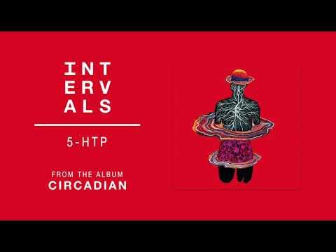 INTERVALS   5-HTP (Official Audio)