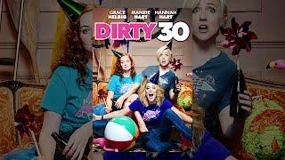 Dirty 30 (Multi-Audio) thumbnail