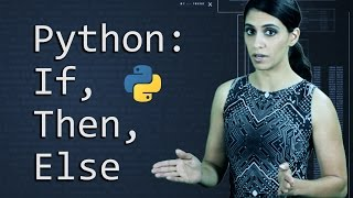 Python: If, Then, Else - Learn Python Programming (Computer Science)