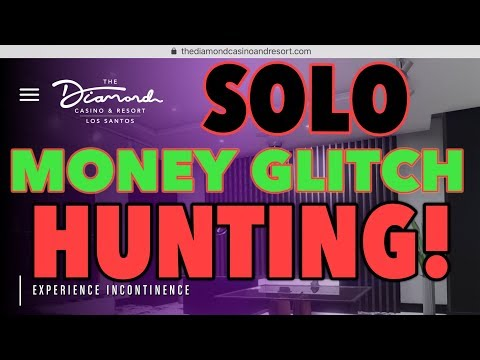 *SOLO* MONEY GLITCH HUNTING! (XBOX ONE, PS4) AFTER PATCH 1.47 (GTA 5 MONEY GLITCH)