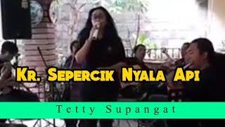 "Tetty Supangat, Keroncong De Poespo, "" Kr Sepercik Nyala Api"""