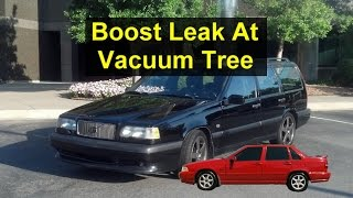 Vacuum Tree Seal Replacement, Turbo Boost Leak (1 Of Many), Volvo 850, S70, V70, XC70, Etc.