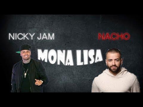 Nacho, Nicky Jam - Mona Lisa (Letra/Lyrics)