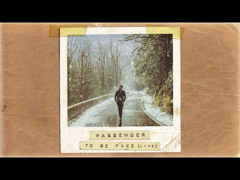 Passenger | To Be Free (Acoustic) (Official Album Audio)