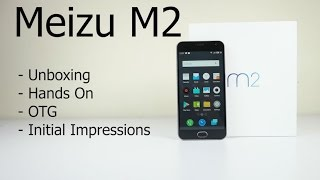 Meizu M2 Unboxing (Indian Retail Unit) and Hands On Overview | AllAboutTechnologies