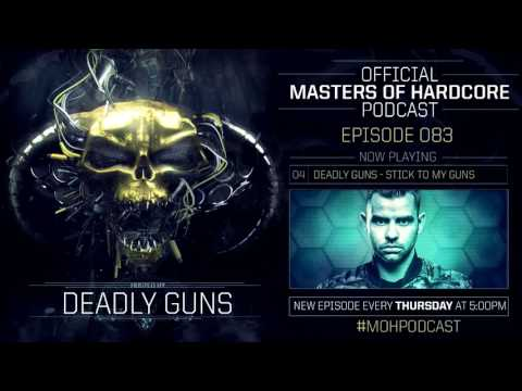 Official Masters of Hardcore Podcast 083 by Deadly Guns
