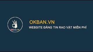Hướng Đăng Ký Thành Viên Tại OKBan.VN - Web Đăng Tin Rao Vặt Miễn Phí