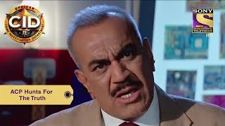 Your Favorite Character | ACP Hunts For The Truth | CID | Full Episode