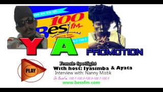 The female spotlight with host Iyasimba & Ayata interview with Nanny Mistik(, 2015-05-26T13:17:58.000Z)