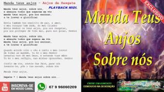 Baixar MANDA TEUS ANJOS - PLAYBACK MIDI - ANJOS DE RESGATE