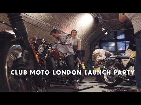 Club Moto London Launch Party