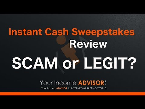 Instant Cash Sweepstakes Review - Scam or Legit?