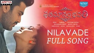 Nilavade Full Song | Shatamanam Bhavati Songs | Sharwanand,Anupama,Mickey J Meyer