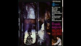 Waldo De Los Ríos - El Sonido Mágico - Volumen 1