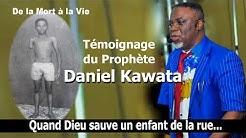 Témoignage Prophète Daniel Kawata, ex enfant de la rue Partie 1 [VHS]