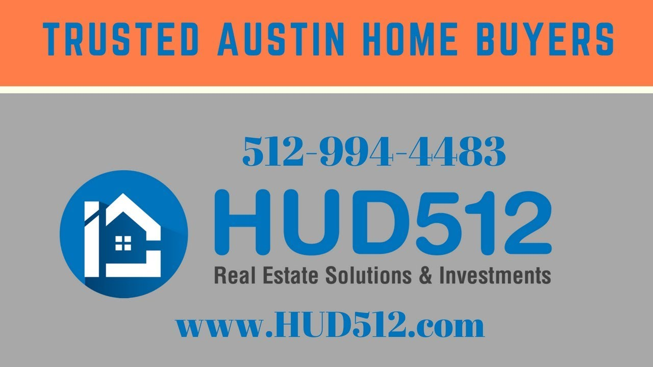 Trusted Austin Home Buyers | HUD512 | 512-994-4483
