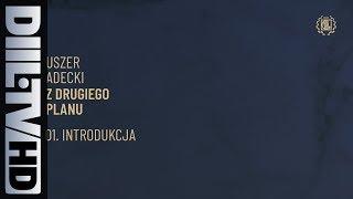 Uszer x Adecki - Introdukcja (audio) [DIIL.TV]