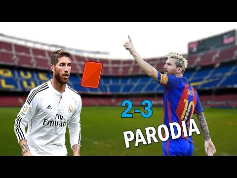 Súbeme La Radio - Real Madrid vs Barca 2-3 HD - PARODIA