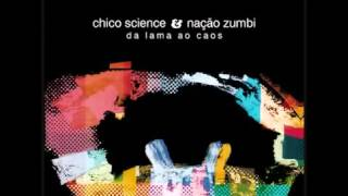 Chico Science & Nação Zumbi Da Lama ao Caos 1994 Full Album