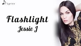 Flashlight - Jessie J (Lyrics)