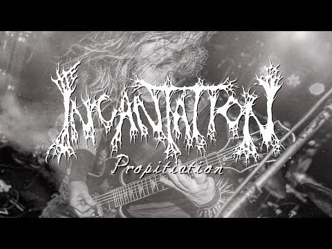 INCANTATION - Propitiation (Official Lyric Video)