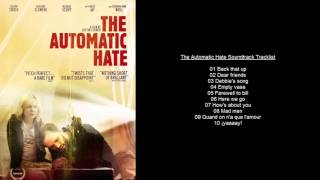 The Automatic Hate Soundtrack Tracklist