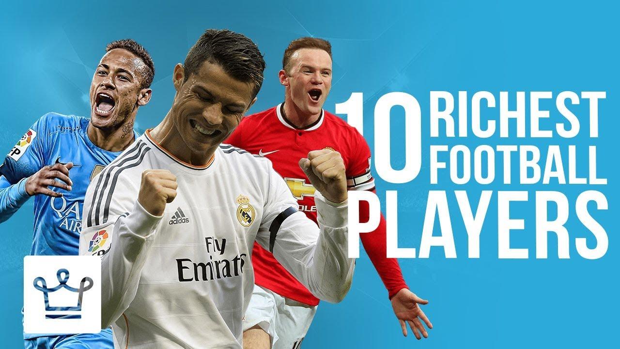 Топ 10 најбогати фудбалери во светот
