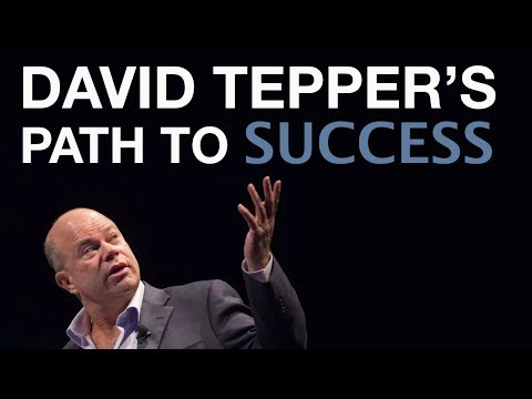 """It All Depends On How You Bounce Back From Disappointment and Failures"", David Tepper"