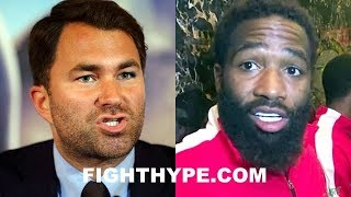 EDDIE HEARN REACTS TO ADRIEN BRONER LEAKING OFFER; NOT SURE HE KNOWS ABOUT NON-DISCLOSURE AGREEMENTS