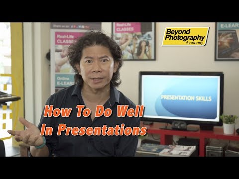 How To Do Well In Presentations
