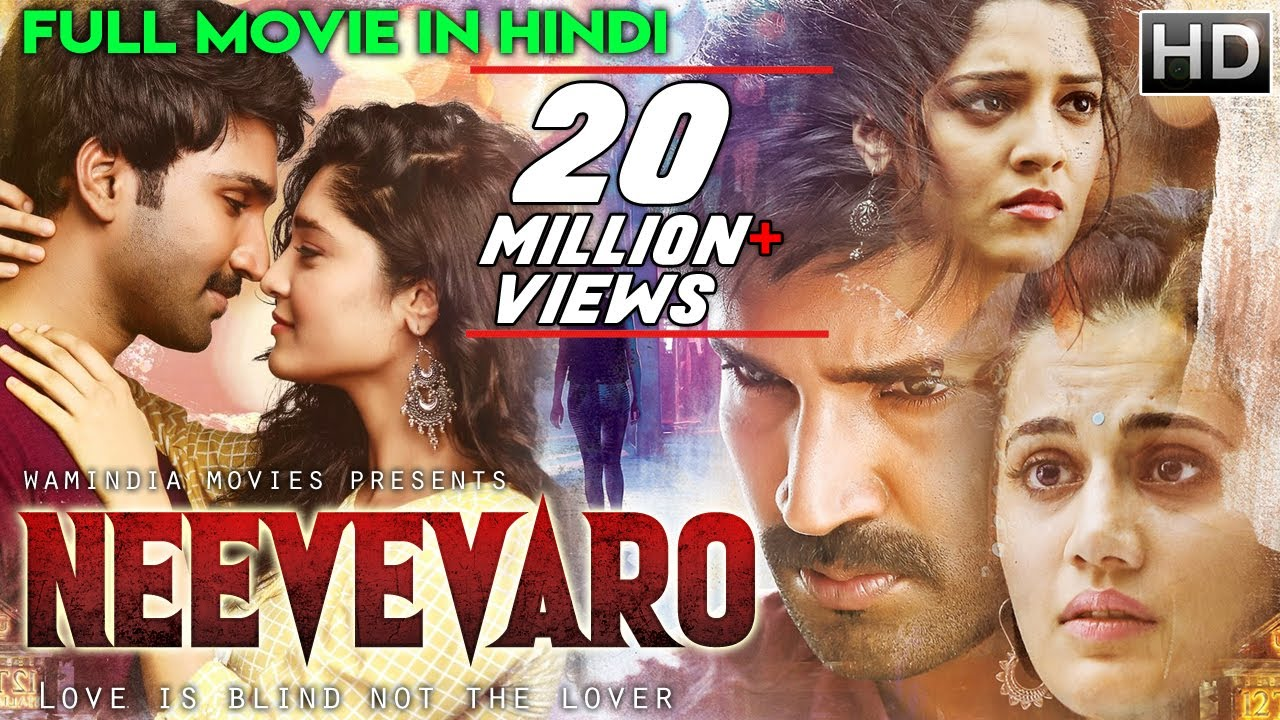Download Neevevaro (2019) New Released Full Hindi Dubbed Movie | Taapsee Pannu | New South Movie 2019