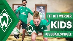 FIT MIT WERDER: Fussballschule für Kids | Folge 5 | SV Werder Bremen