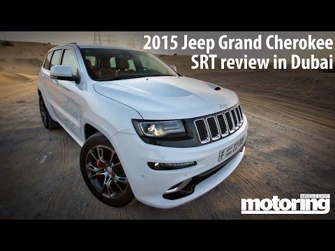 2015 Jeep Grand Cherokee SRT review in Dubai - Monsta Machine!