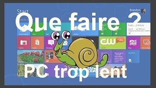 PC trop lent, que faire ? Windows 8 & 8.1