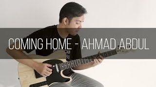 Coming Home - Ahmad Abdul (Fingerstyle Cover)