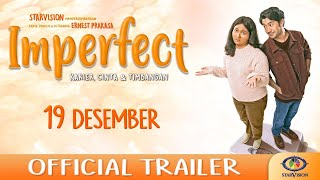 IMPERFECT: Karier, Cinta & Timbangan - Official Trailer