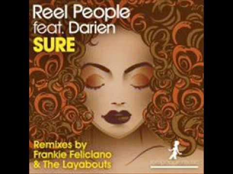 Reel People feat. Darien - Sure (Album Mix)