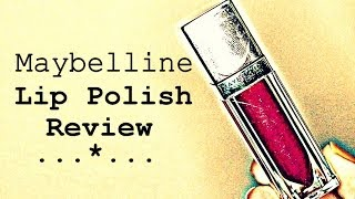 Maybelline Lip Polish Review {Delhi Fashion Blogger}