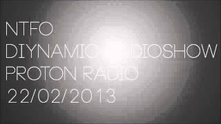 NTFO - Diynamic Radioshow (Proton Radio) 22/02/2013