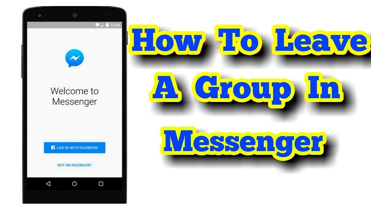 How To Leave A Group In Messenger - YouTube