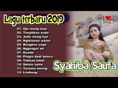 Lagu Terbaru 2019 - Syahiba Saufa Banyuwangi