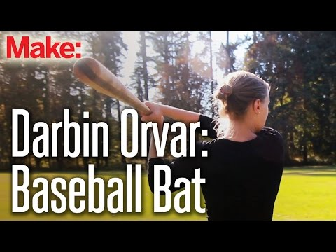 Making a baseball bat from rough-sawn lumber – Darbin Orvar | The