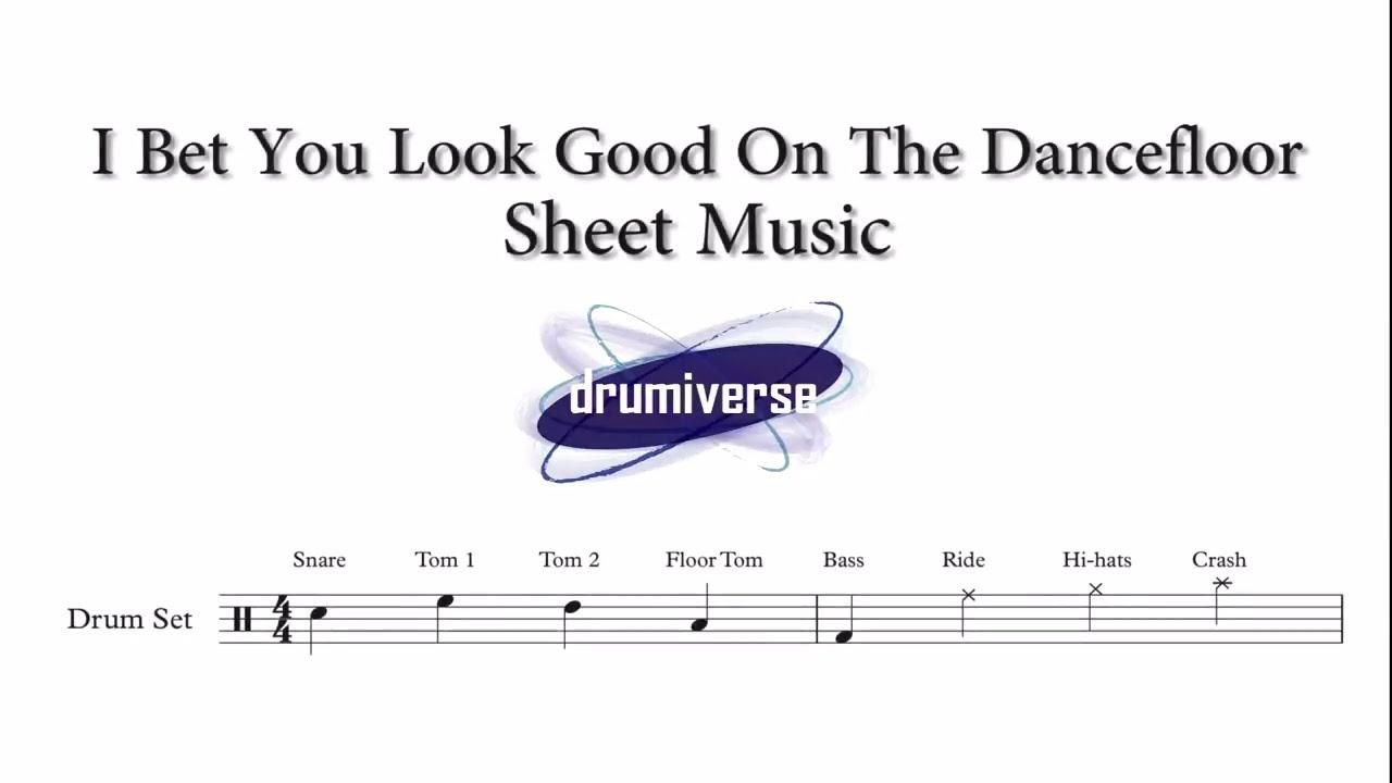 i bet you look good on the dancefloor drum tab