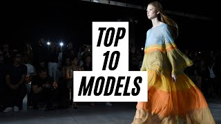 Top 10 Models | Spring/Summer 2019 | Most Walked Shows