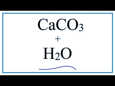 Equation For CaCO3 + H2O  (Calcium Carbonate + Water)