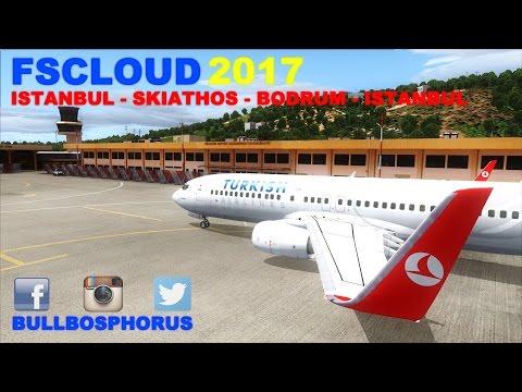 [FSX] LIVE STREAM | FLIGHT FLOG #15 | ISTANBUL - SKIATHOS - BODRUM - ISTANBUL | B738 | FSCLOUD