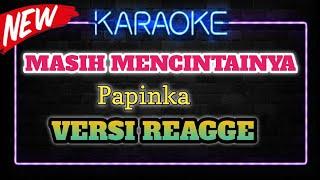 Download Mp3 Papinka - Masih Mencintainya  Karaoke  Terbaru