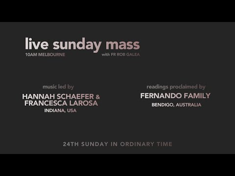Live Mass on the 24th Sunday with Fr. Rob Galea 13/09/2020