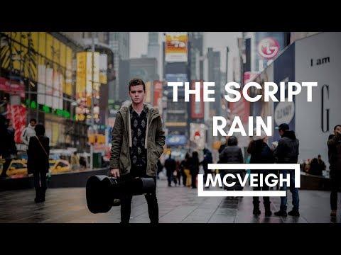 The Script - Rain   Cover   Joe McVeigh