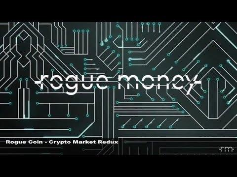 Rogue Coin: Crypto Market Redux (02/28/2018)